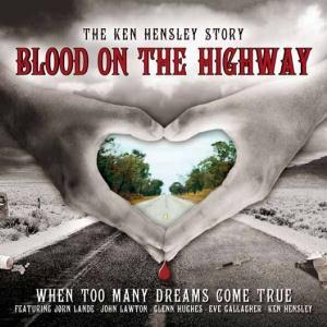 Ken Hensley – Blood On The Highway CD