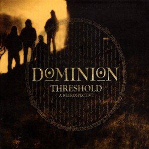 Dominion – Threshold – A Retrospective CD