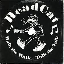 Headcat – Walk The Walk… Talk the Talk CD