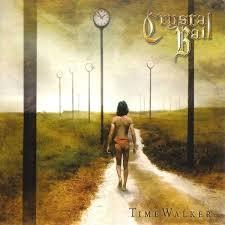 Crystal Ball – Time Walker CD
