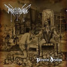 Dark Plague – Perverse Devotion CD