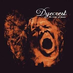 Dyecrest – The Way of Pain CD