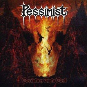 Pessimist – Evolution Unto Evil CD