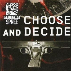Killing Spree – Choose And Decide CD