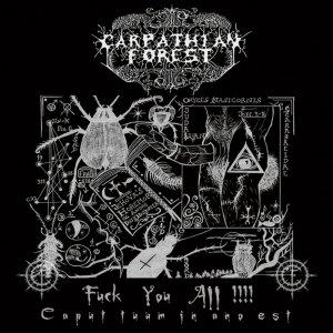 Carpathian Forest – Fuck You All !!!! – Caput Tuum In Ano Est CD