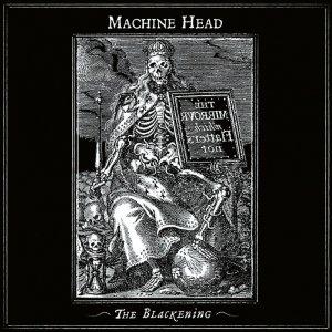 Machine Head – The Blackening CD