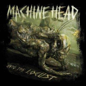 Machine Head – Unto The Locust CD