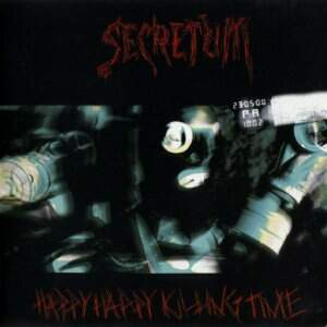 Secretum – Happy Happy Killing Time CD