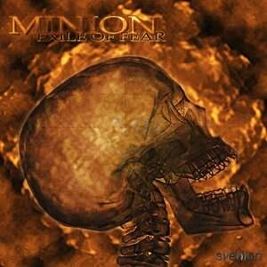 Minion – Exile Of Fear CD