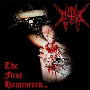 Metallic Crucifixion – The First Hammered CD
