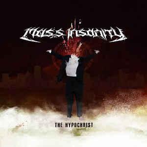 Mass Insanity – The Hypochrist CD