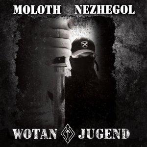 Moloth / Nezhegol – WotanJugend CD