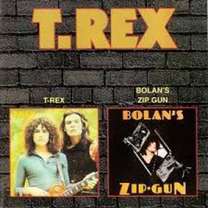 T.Rex – T.Rex / Bolan's Zip Gun CD