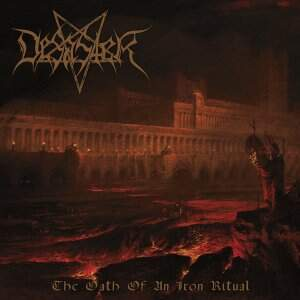 Desaster – The Oath Of An Iron Ritual CD