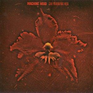 Machine Head – The Burning Red CD