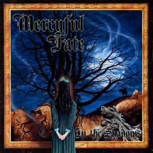 Mercyful Fate – In The Shadows CD