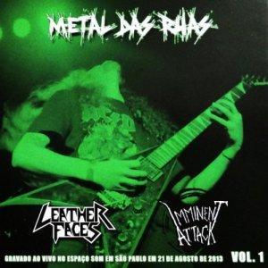 Metal Das Ruas Vol. 1 – Leather Faces / Imminent Attack CD