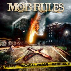 Mob Rules – Radical Peace CD