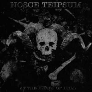 Nosce Teipsum – At The Heart Of Hell CD