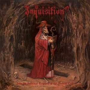 Inquisition – Into The Infernal Regions Of The Ancient Cult CD