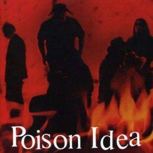 Poison Idea – We Must Burn CD