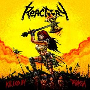 Reactory – Killed By Thrash CD