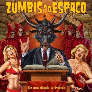 Zumbis Do Espaço – Em Uma Missão De Satanás CD