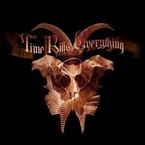 Time Kills Everything – Time Kills Everything CD