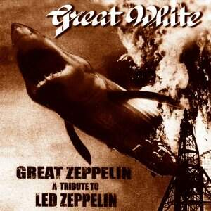 Great White – Great Zeppelin – A Tribute To Led Zeppelin CD