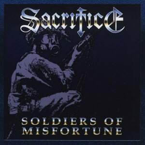 Sacrifice – Soldiers Of Misfortune CD