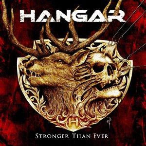 Hangar – Stronger Than Ever CD