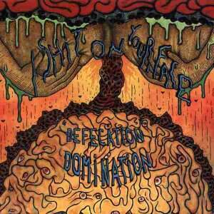 I Shit On Your Face – Defecation Domination CD