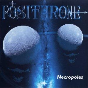 Posithrone – Necropoles CD