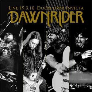 Dawnrider – Live 19.3.2010: Doom Over Invicta CD