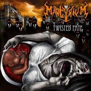 Martyrium – Twisted Fate CD