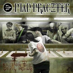 Mad Dragzter – Killing The Devil Inside CD
