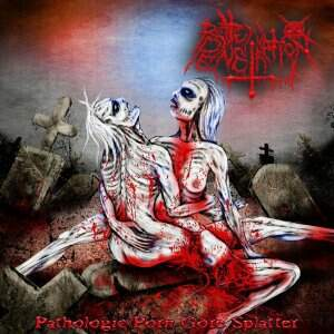 Rotten Penetration – Pathologic Porn Gore Splatter CD