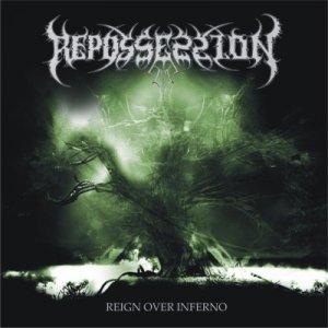 Repossession – Reign Over Inferno CD