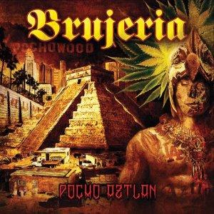 Brujeria – Pocho Aztlan CD