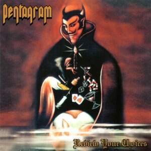 Pentagram – Review Your Choices CD