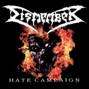 Dismember – Hate Campaign CD