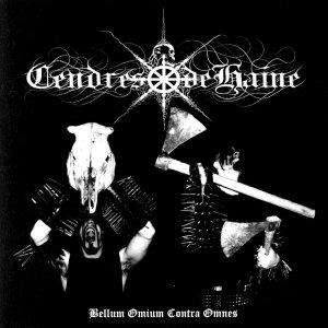 Cendres De Haine – Bellum Omium Contra Omnes CD