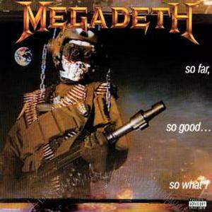 Megadeth – So Far, So Good… So What! LP