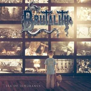Brutality – Sea Of Ignorance CD