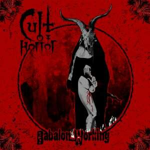 Cult Of Horror – Babalon Working CD