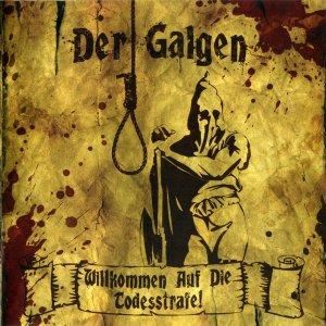 Der Galgen – Willkommen Auf Die Todesstrafe! CD