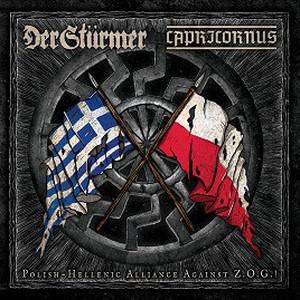 Capricornus / Der Stürmer – Polish-Hellenic Alliance Against Z.O.G.! CD