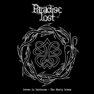 Paradise Lost – Drown In Darkness – The Early Demos CD
