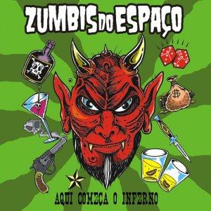 Zumbis Do Espaço – Aqui Começa O Inferno CD