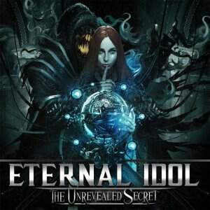 Eternal Idol – The Unrevealed Secret CD